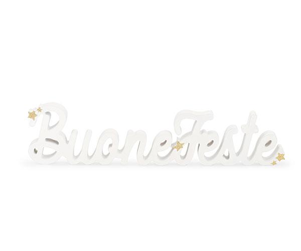 """SCRITTA """"BUONE FESTE"""" BIANCO ORO"""