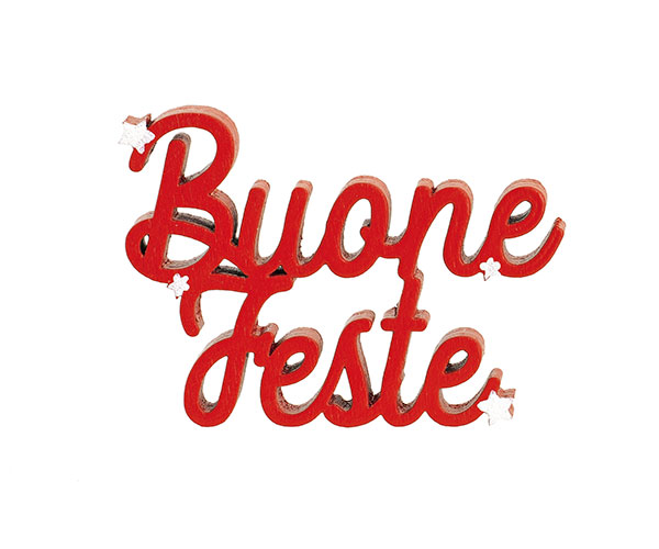 """SCRITTA ROSSA """"BUONE FESTE"""""""